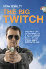 Sean Dooley. The Big Twitch: One man, one continent, and a race against time: A true story about birdwatching. Allen & Unwin 2005