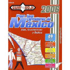 """2006 Mexico Road Atlas """"Por las carreteras de México"""" by Guia Roji"""