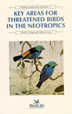 Key Areas for Threatened Bird in the Neotropics